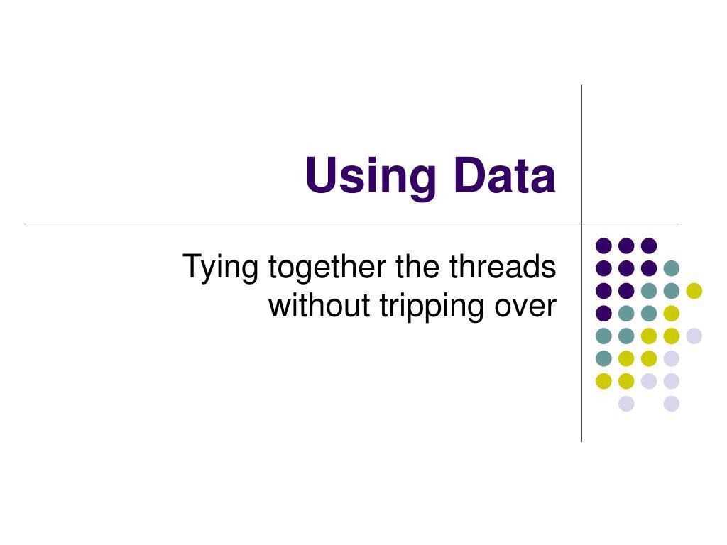 using data l.