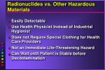 radionuclides vs other hazardous materials
