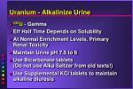uranium alkalinize urine