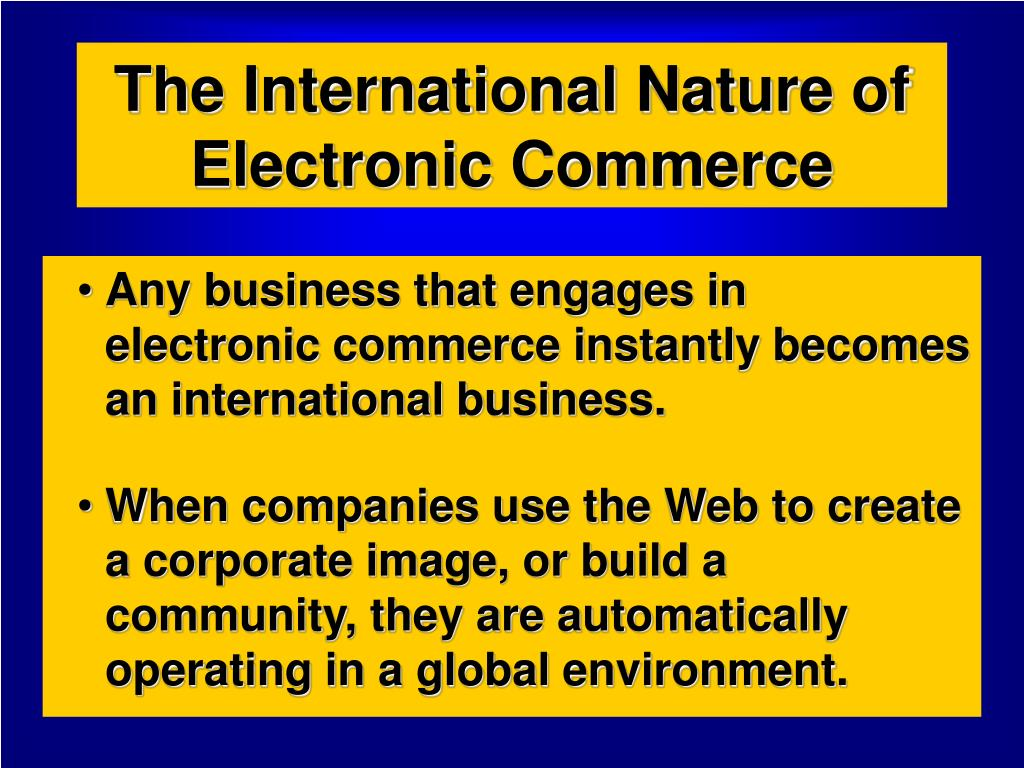 the international nature of electronic commerce l.