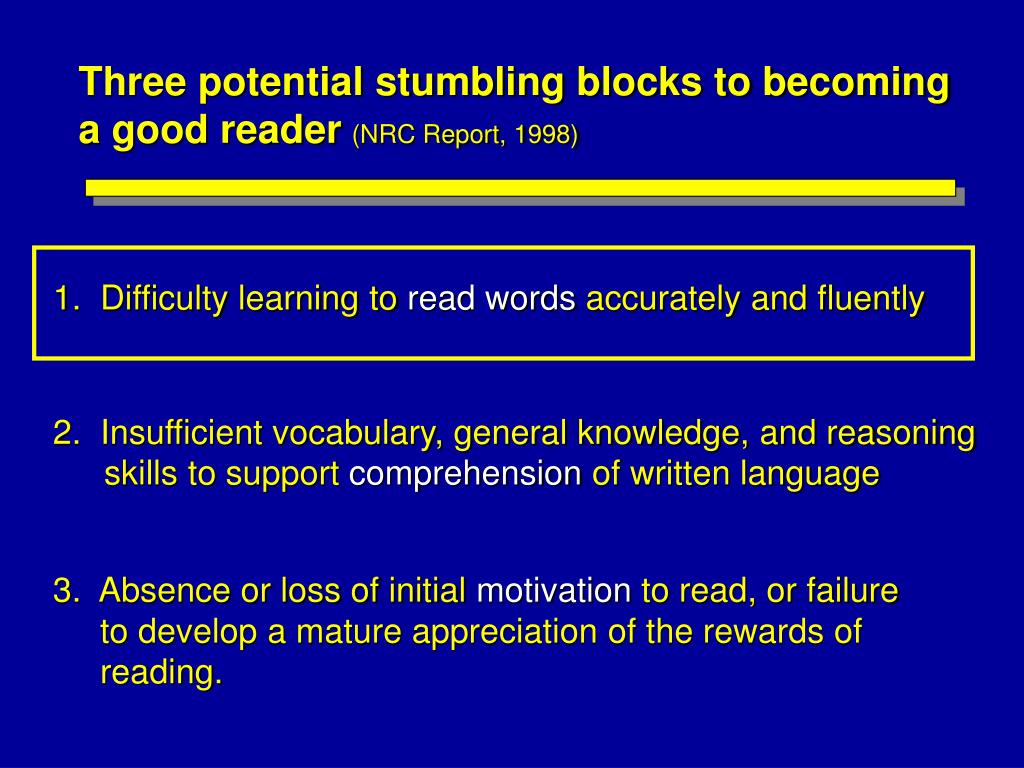 Three potential stumbling blocks to becoming a good reader