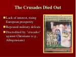 the crusades died out