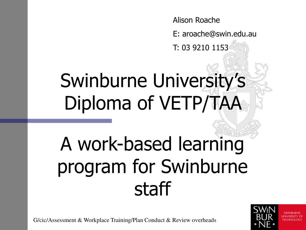 swinburne university s diploma of vetp taa l.