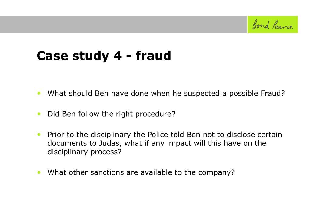 Case study 4 - fraud