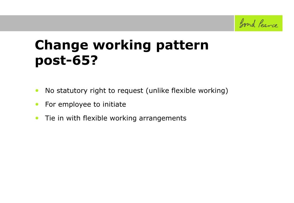 Change working pattern