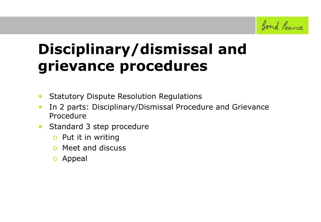 Disciplinary/dismissal and grievance procedures