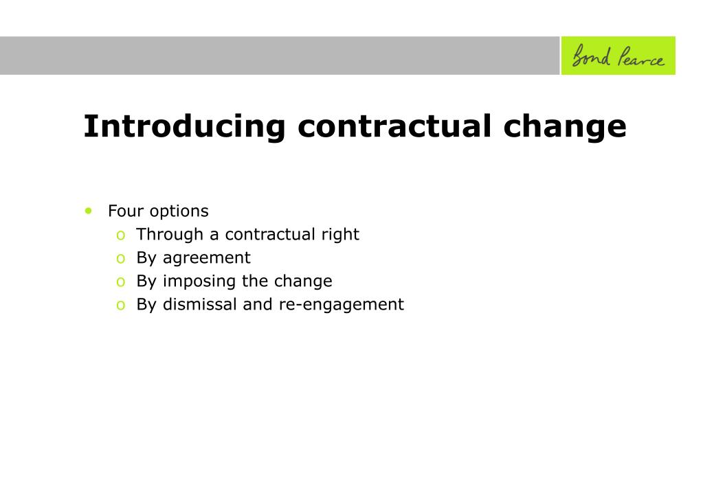 Introducing contractual change