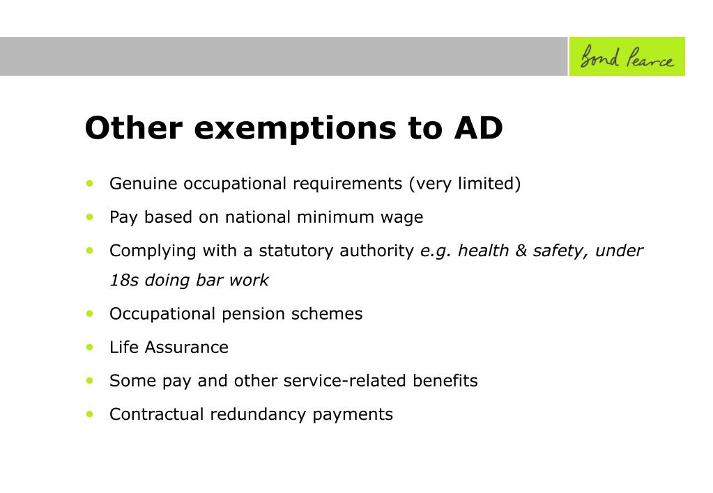Other exemptions to AD