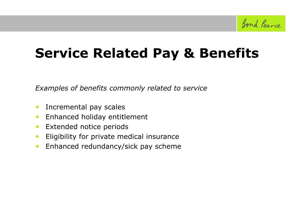 Service Related Pay & Benefits