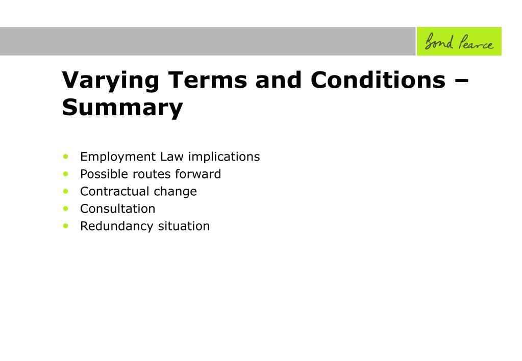 Varying Terms and Conditions – Summary