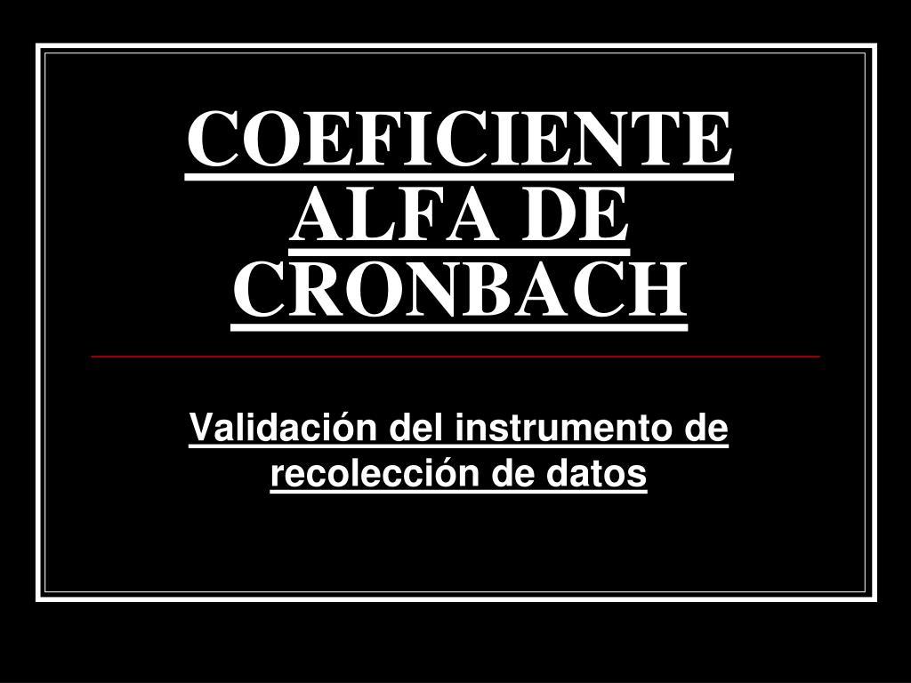 coeficiente alfa de cronbach l.