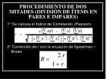 procedimiento de dos mitades divisi n de tems en pares e impares