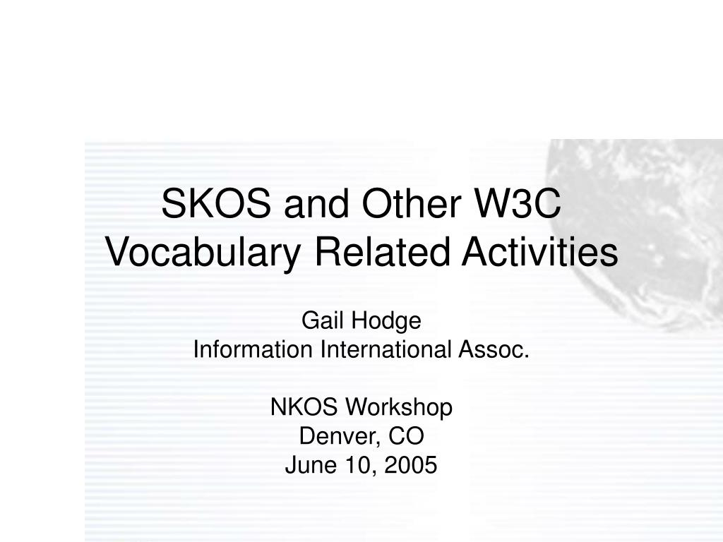 skos and other w3c vocabulary related activities l.