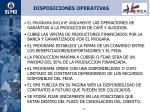 disposiciones operativas