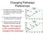 changing pathways preferences