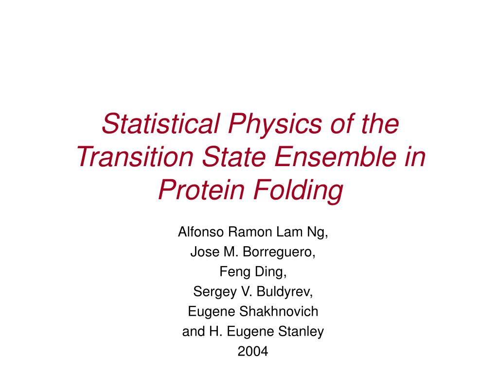 statistical physics of the transition state ensemble in protein folding l.