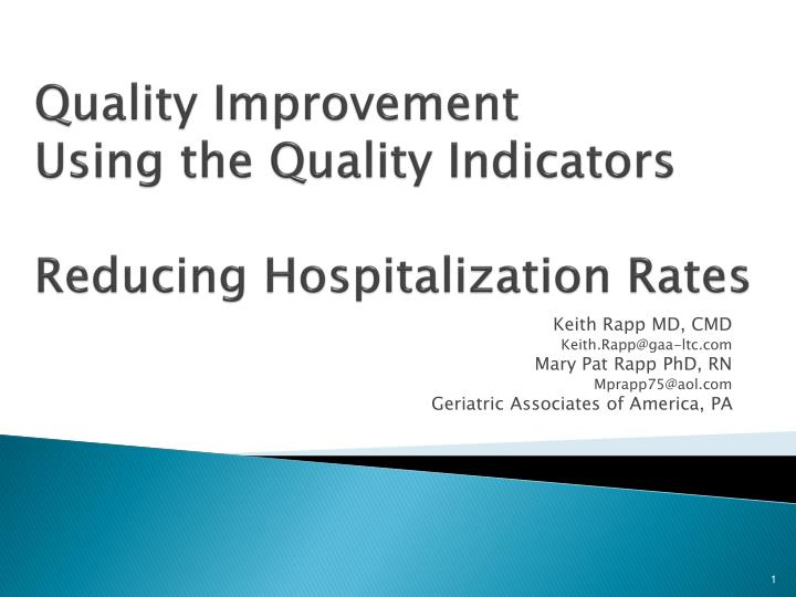 quality improvement using the quality indicators reducing hospitalization rates n.