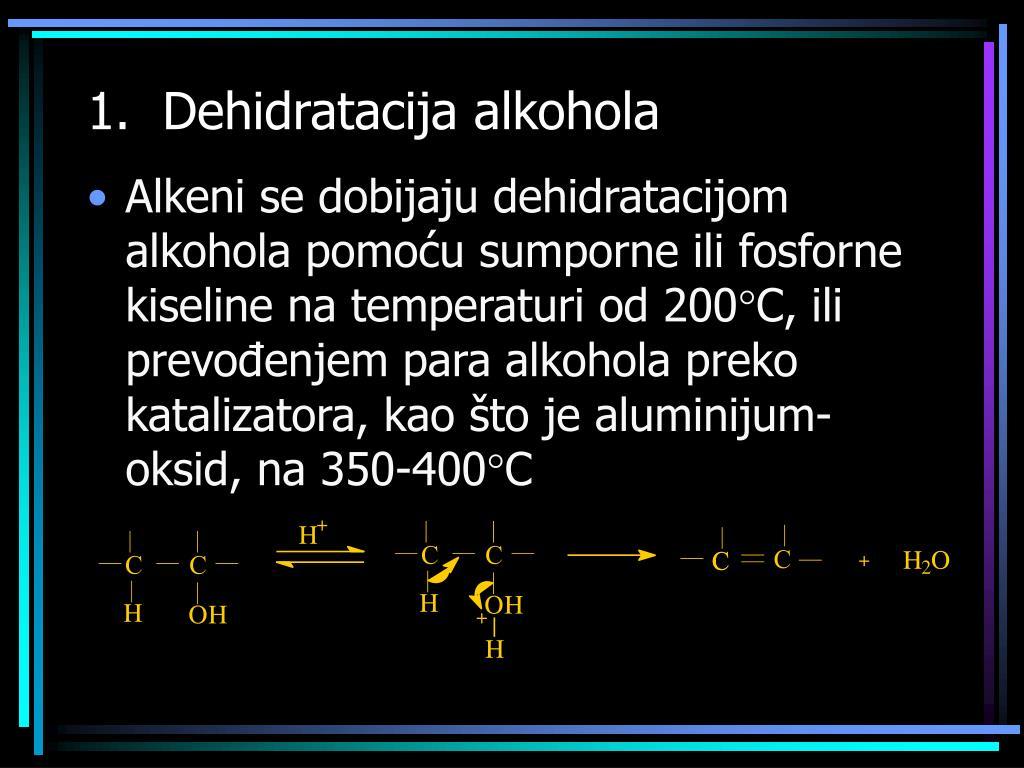 1.  Dehidratacija alkohola