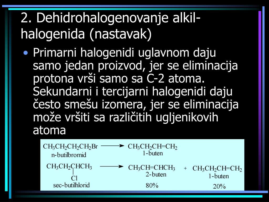 2. Dehidrohalogenovanje alkil