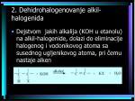 2 dehidrohalogenovanje alkil halogenida