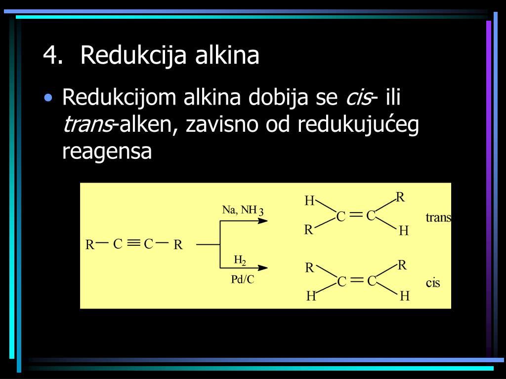 4.  Redukcija alkina
