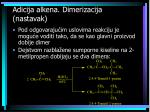 adicija alkena dimerizacija nastavak