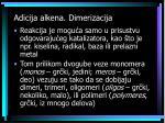 adicija alkena dimerizacija