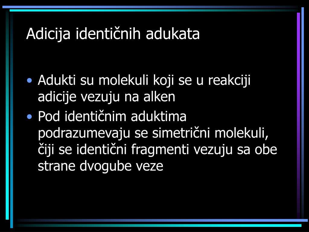 Adicija identi