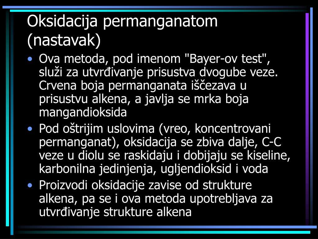 Oksidacija permanganatom (nastavak)