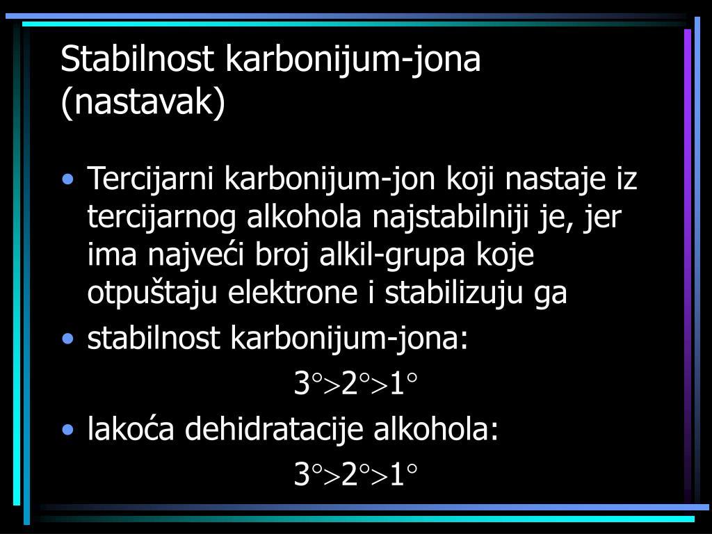 Stabilnost karbonijum-jona (nastavak)