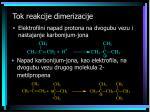 tok reakcije dimerizacije
