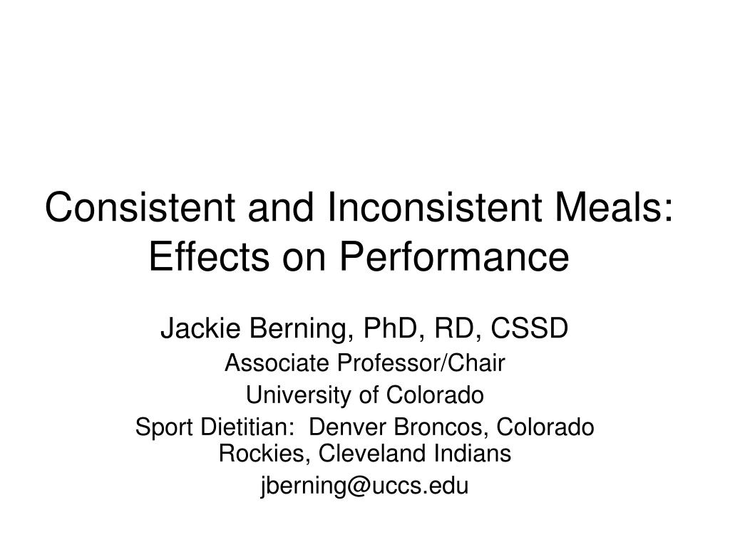 consistent and inconsistent meals effects on performance l.