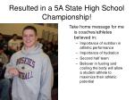 resulted in a 5a state high school championship