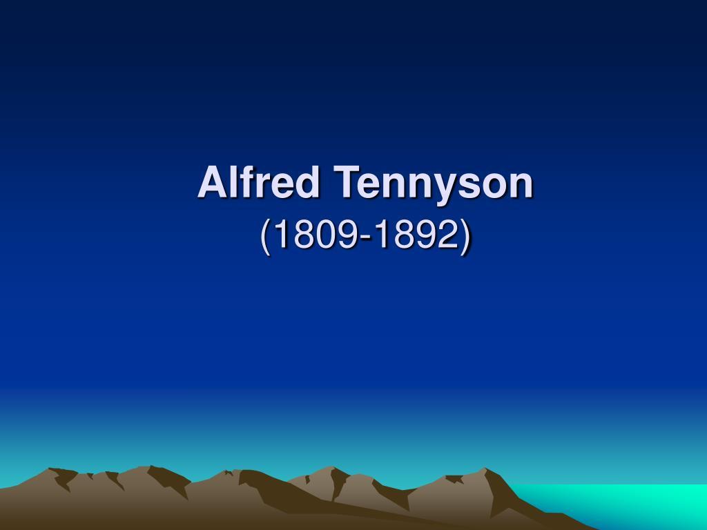 alfred tennyson 1809 1892 l.