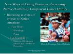new ways of doing business increasing native culturally competent foster homes