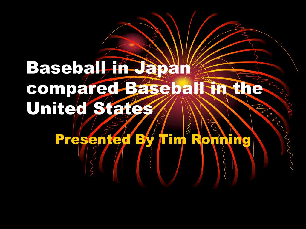 baseball in japan compared baseball in the united states l.