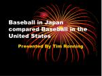 baseball in japan compared baseball in the united states