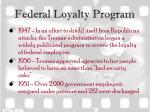 federal loyalty program