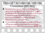 house of un american activities committee huac