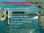 the hydropower analysis center mcx areas of expertise