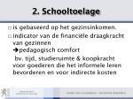 2 schooltoelage