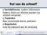 rol van de school