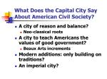 what does the capital city say about american civil society