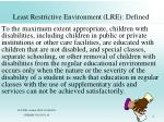 least restrictive environment lre defined16