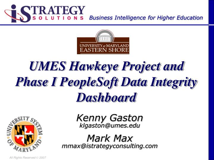 umes hawkeye project and phase i peoplesoft data integrity dashboard n.