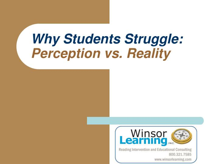 why students struggle perception vs reality n.
