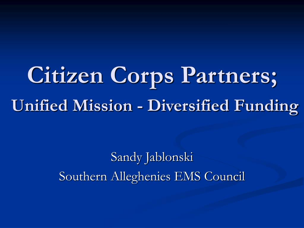 citizen corps partners unified mission diversified funding l.