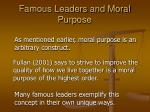famous leaders and moral purpose