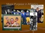 moral purpose in athletics