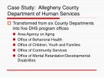 case study allegheny county department of human services23